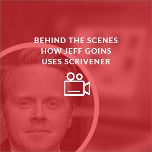 www.learn-scrivener-fast.com Scrivener Training & Coaching Course - Bonus 6 - Behind The Scenes - Jeff Goins