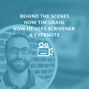 www.learn-scrivener-fast.com Scrivener Training & Coaching Course - Bonus 6 - Behind The Scenes - Tim Grahl